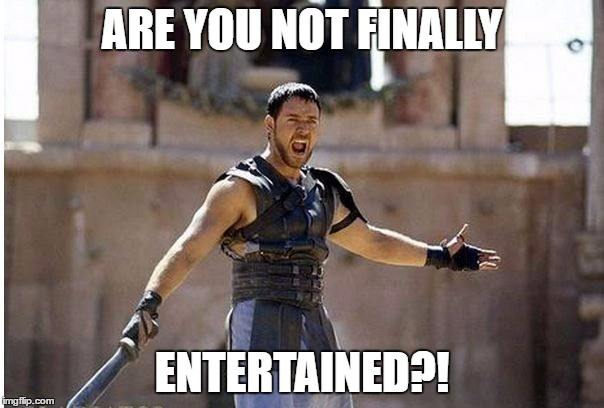 are-you-finally-entertained