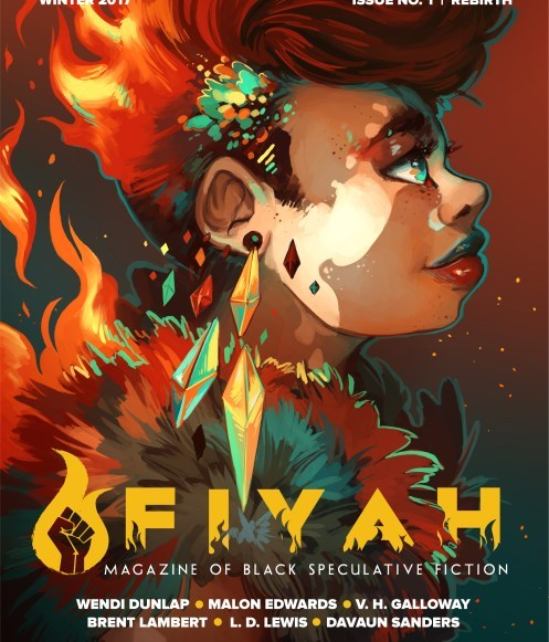 Fiyah Literary Magazine's First Issue Is A Standing Ovation For Black Speculative Fiction