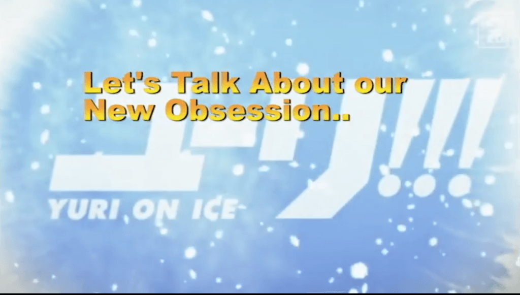 [Video] Let's Talk About Our New Obsession, Yuri On Ice