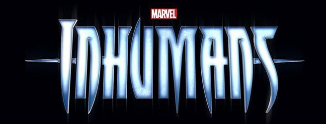 Move Over Agents of S.H.I.E.L.D. – The Inhumans Got Next