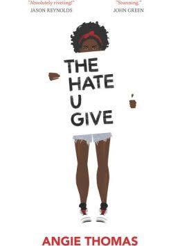 The Hate U Give: BLM Gets The Novel Treatment