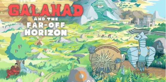 A Magical Journey: Support the Kickstarter for Galahad and the Far Off Horizon