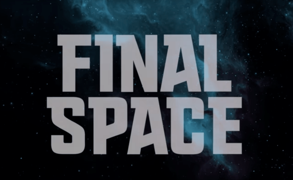 Final Space: Best Under-Hyped Thing to Come out of ComicCon 2017