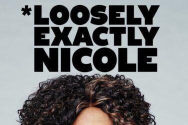 Loosely Exactly Nicole