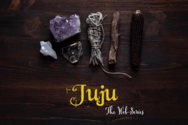 Juju Web Series